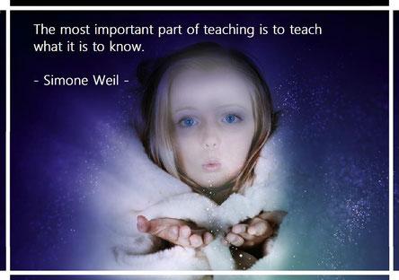教えることの最も重要な部分は、知るとはどういうことかを学ばせることです。