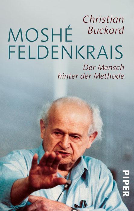Biographie über Moshé Feldenkrais! - Klick aufs Bild gibt weitere Infos!