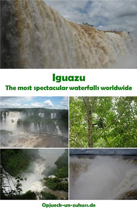 Iguazu - the most spectacular waterfalls worldwide