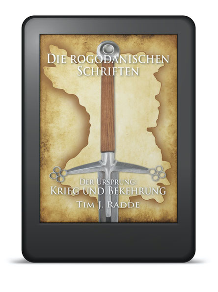 Cover Die rogodanischen Schriften Der Ursprung: Krieg und Bekehrung