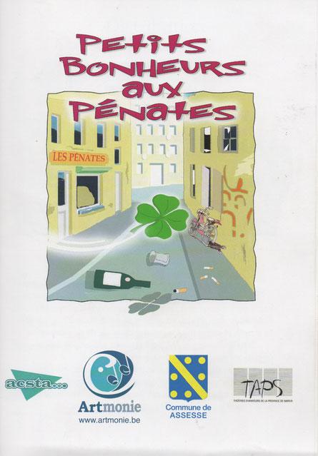 Affiche du spectacle monté en février 2009 avec le soutien du TAPS (Théâtre Amateur de la Province de Namur)
