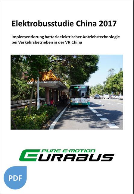 Eurabus Elektrobusstudie China 2017 Elektromobilität Deutschland China Verkehrsbetriebe batterieelektrische Antriebstechnologie