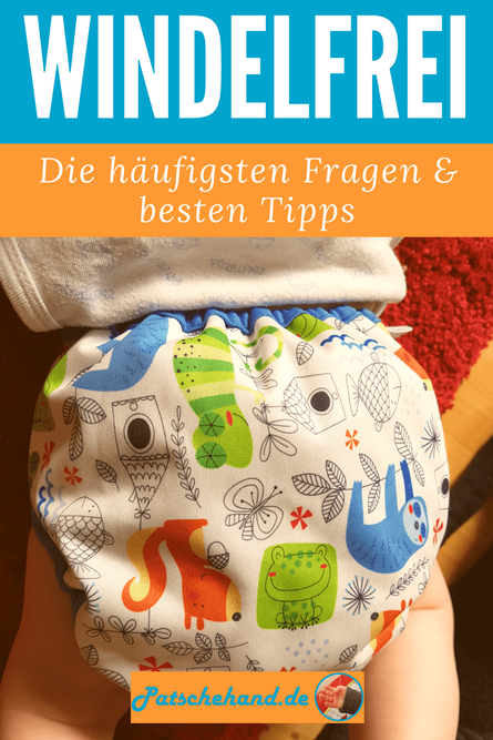 Windelfrei-Guide rund ums Abhalten, Stoffwindeln, Anzeichen & Kritik auf Patschehand.de