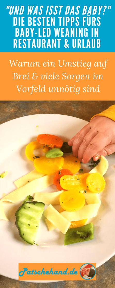 Baby-led Weaning im Urlaub oder Restaurant? Tipps auf Mama-Blog Patschehand.de & Pinterest