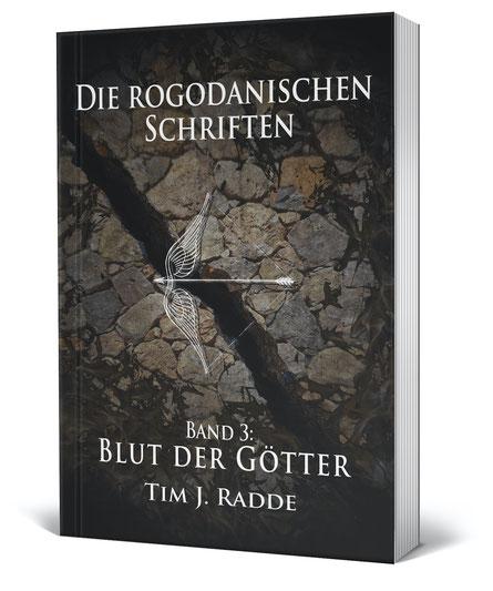 Cover Die rogodanischen Schriften Band 3: Blut der Götter