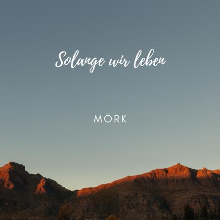 """Cover der aktuellen Single """"Solange wir leben"""""""