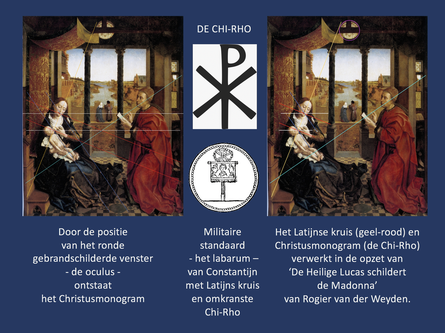 Rogier van der Weyden verwerkt de Chi-Rho in zijn schilderij.