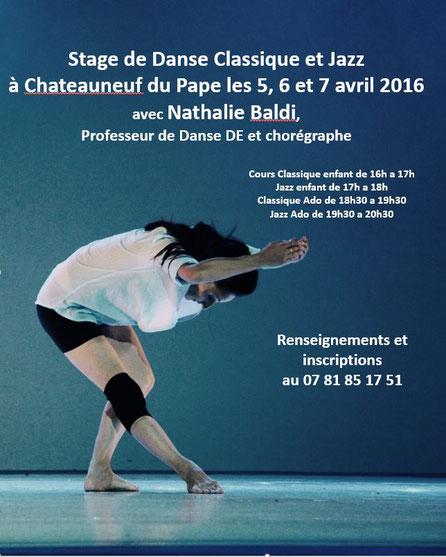 Stage proposé par Emilie et par Nathalie en Danse Classique et Modern Jazz. Vacances de Pâques 2016