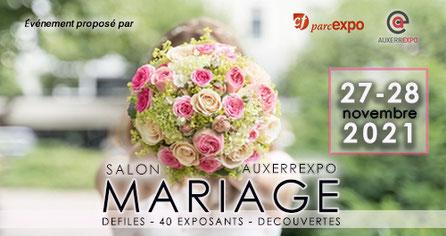 Salon du Mariage d'Auxerre 14 - 15 Novembre 2020