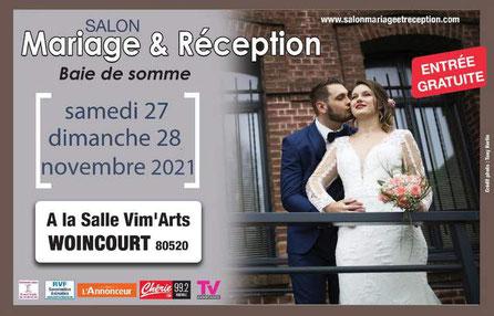 Salon du Mariage & Réception de la Baie de Somme à Woincourt 27 et 28 Novembre 2021