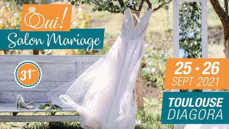 Oui ! Salon du Mariage de Toulouse et Midi-Pyrénées 25 et 26 Septembre 2021