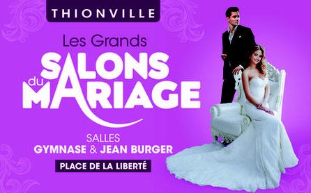 Le Salon du Mariage à Thionville 29 et 30 Janvier 2022