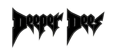 The Deeper Dees