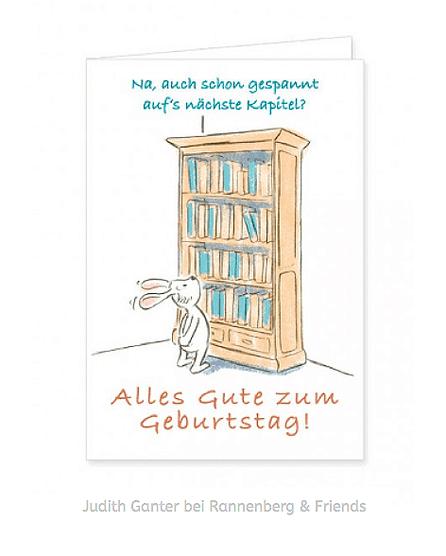 AUCH SCHON GESPANNT AUFS NÄCHSTE KAPITEL? - Illustration & Text Judith Ganter, Hamburg Verlag Rannenberg & Friends - Geburtstagskarte