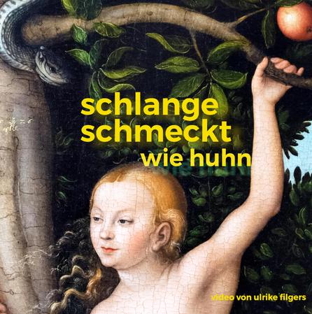 """Adam &Eva im Paradies Lucas Cranach d. Ältere Video """"Schlange schmeckt wie Huhn"""