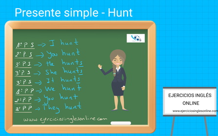 Presente simple en inglés - verbo hunt - conjugación