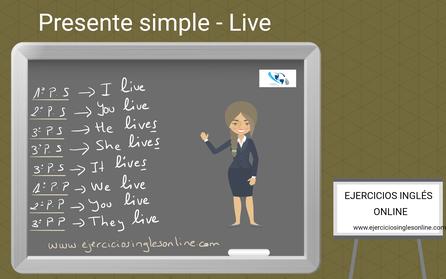 Presente simple en inglés - conjugación - verbo live