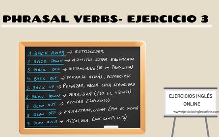 Phrasal verbs - Ejercicio 3