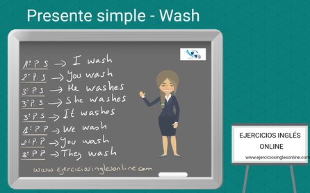 Presente simple en inglés - conjugación - verbo wash