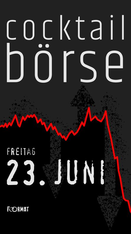 Die nächste Cocktail Börse ist am 27. September!