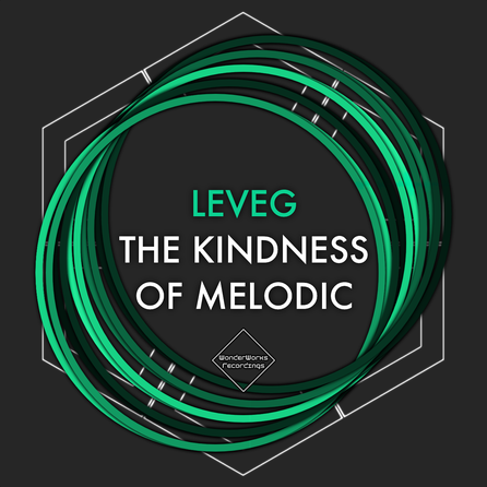 Leveg - The Kindness Of Melodic