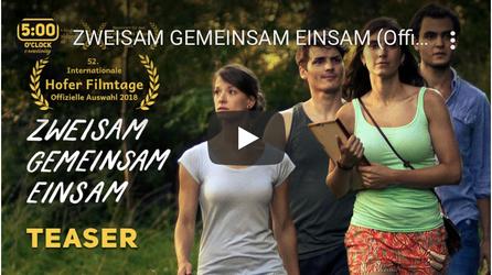 Trailer zweisam gemeinsam einsam Langfilm 5o'clock creativity