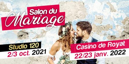 Salon du Mariage Casino de Royat 27 et 28 Février 2021