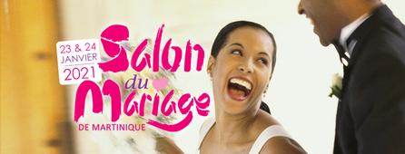 Salon du Mariage de Martinique 23 et 24 Janvier 2021