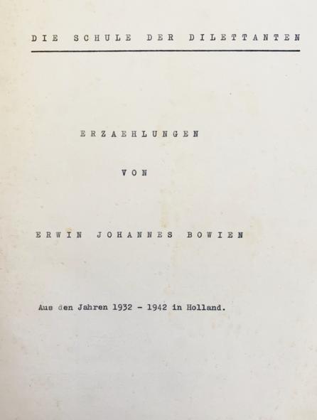 """Manuscript: """"The School of Diletants, Tales by Erwin Bowien"""