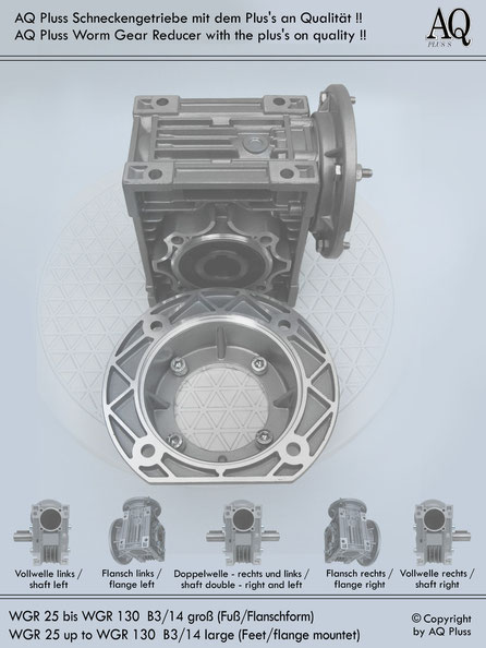 Getriebe » Schneckengetriebe » Schneckengetriebe ohne Motor » B3/14 kl Fuß/Flansch-Form
