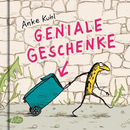 GENIALE GESCHENKE, Anke Kuhl © Kibitz Verlag