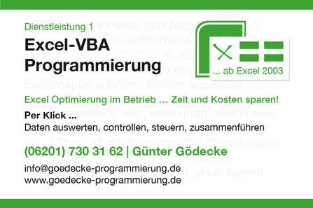 Excel VBA Programmierung: Excel Optimierung im Betrieb! Rufen Sie an 06201-7303162, oder klicken Sie ins Bild, wenn Sie einen Teilauszug unserer Referenzen sehen möchten.