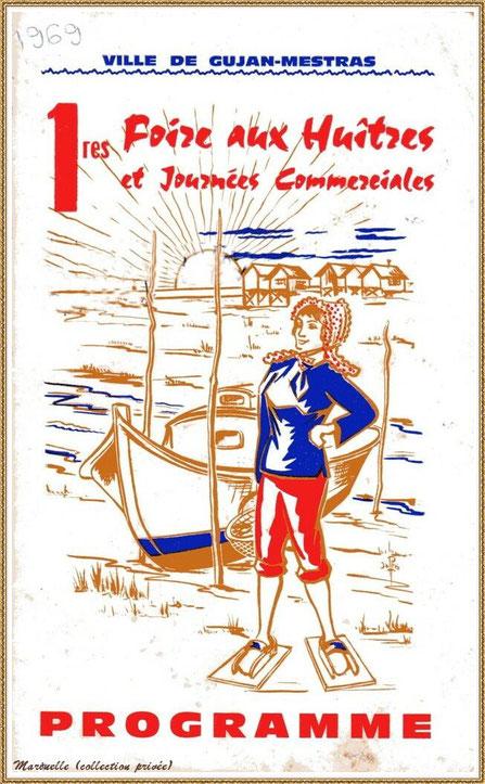 Gujan-Mestras autrefois : 1er programme de la Foire aux Huîtres des 08, 09 et août 1969, Bassin d'Arcachon (collection privée)