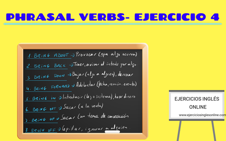 Phrasal verbs - Ejercicio 4
