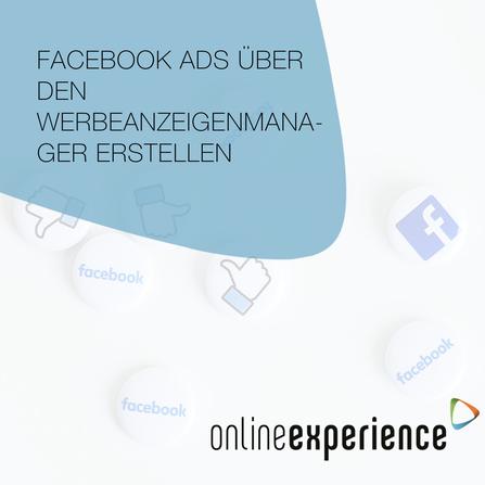 Facebook ads über den Werbeanzeigenmanager erstellen
