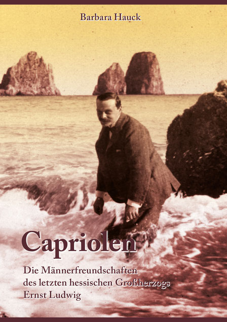 Buchcover von Capriolen - Die Männerfreundschaften des letzten hessischen Großherzogs Ernst Ludwig