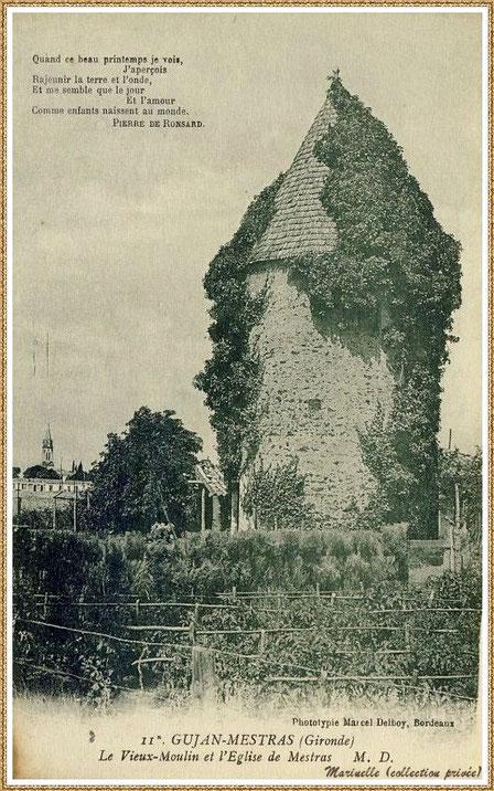 """Gujan-Mestras autrefois : en 1923, le """"Moulin du Frère Jean"""" dit """"Chaouchoun"""" avec l'Eglise Saint Maurice en fond, Bassin d'Arcachon (carte postale, collection privée)"""