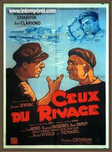 """Une des affiches du film """"Ceux du Rivage"""", tourné à Gujan-Mestras, Bassin d'Arcachon, en 1943"""