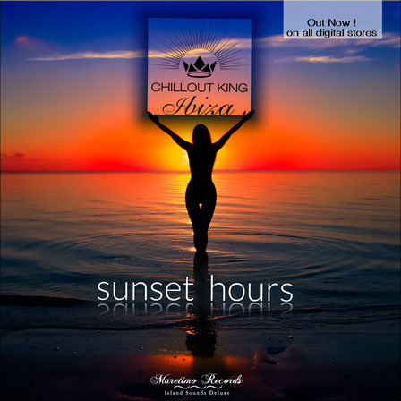 Chillout King Ibiza - Sunset Hours - DJ Maretimo Records