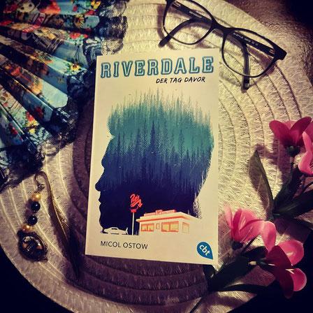 Riverdale - Der Tag zuvor von Micol Ostow