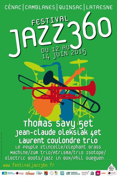 Affiche du sixième Festival JAZZ360, les 12, 13, 14 juin 2015. Graphisme Ulysse Badorc