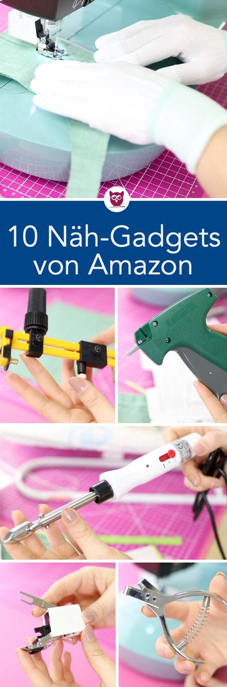 Im Test: 10 Amazon Näh-Gadgets – was funktioniert und was nicht? Obertransporteur, Kerbschnittzange, Stickzange, Einfädelhilfe, Quilting Handschuhe, Kreisschneider, Nahtroller, Mini Bügeleise, Micro-Stich Tool und Garnkoffer. Nähen lernen mit DIY Eule