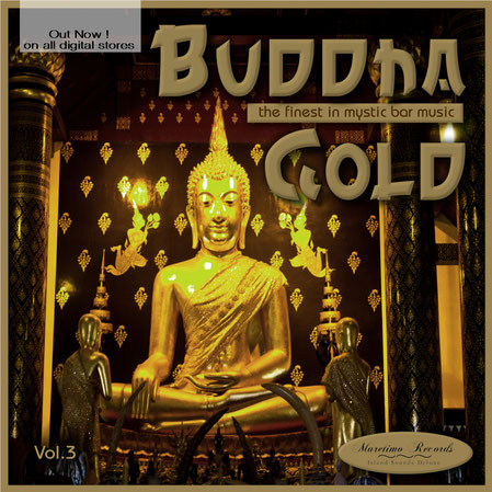 Buddha Gold Vol.3 - the finest in mystic bar music - DJ Maretimo Records+Radio