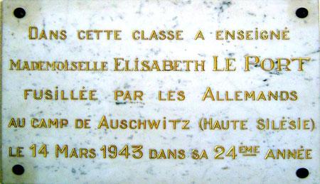 Plaque apposée dans l'école, elle comporte une erreur, Elisabeth n'a pas été fusillée.