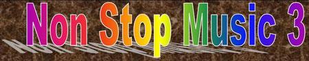 Zur Seite Non Stop Music 3 oben anklicken