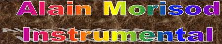Zur Seite Alain Morisod Instrumental oben anklicken