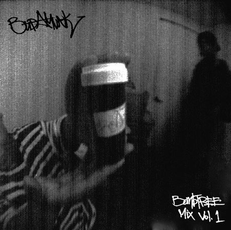 BUDAMUNK -  Bombtree Mix Vol.1