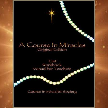 Ein Kurs in Wundern - herausgegeben von der Course in Miracles Society