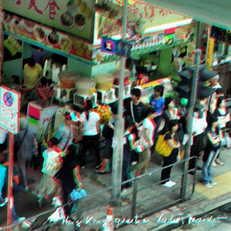 GHong Kong quartier Ladies Market