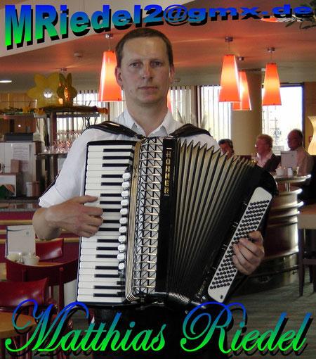 Hier können Sie Matthias Riedel Musikant aus Oberfranken buchen.